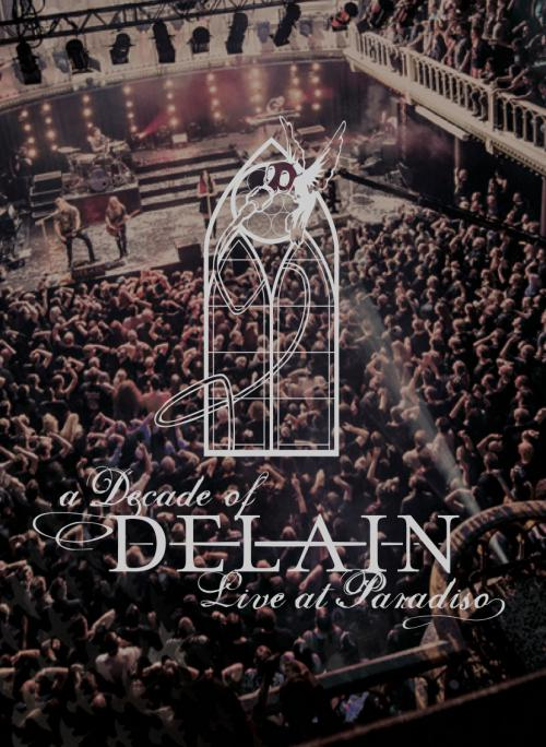 A Decade of Delain - Live at Paradiso tracklist and release information!